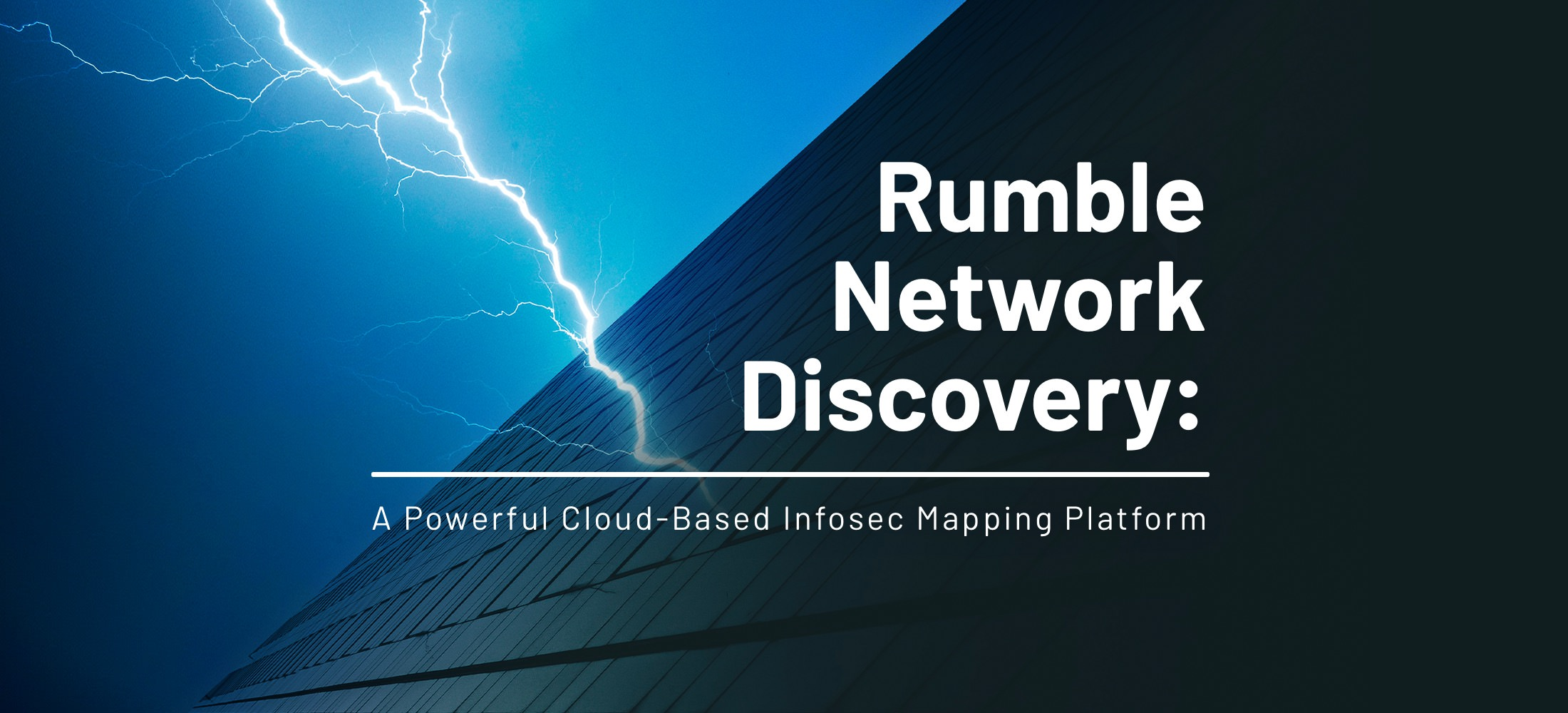 Rumble Network Discovery: A Powerful Cloud-Based Infosec Mapping Platform